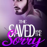 [PDF] [EPUB] The Saved and the Sorry (Kingston City Limits, #2) Download