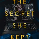 [PDF] [EPUB] The Secret She Kept: Why would the dead girl lie?: A gripping psychological thriller with a breathtaking twist! Download