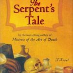 [PDF] [EPUB] The Serpent's Tale (Mistress of the Art of Death, #2) Download