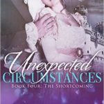 [PDF] [EPUB] The Shortcoming (Unexpected Circumstances, #4) Download