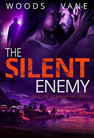 [PDF] [EPUB] The Silent Enemy (Murder in Paradise #3) Download by Rachel Woods