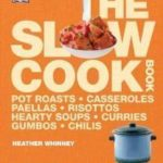 [PDF] [EPUB] The Slow Cook Book Download