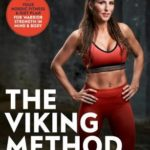 [PDF] [EPUB] The Viking Method: Your Nordic Fitness and Diet Plan for Warrior Strength in Mind and Body Download