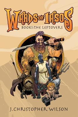 [PDF] [EPUB] The Wards of Iasos Download by J. Christopher Wilson