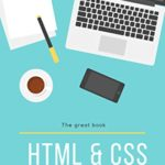 [PDF] [EPUB] The great book of HTML5, CSS3 and Javascript: html5 and css3 2020 Download