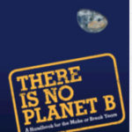 [PDF] [EPUB] There Is No Planet B: A Handbook for the Make or Break Years Download