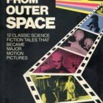 [PDF] [EPUB] They Came from Outer Space: 12 Classic Science Fiction Tales That Became Major Motion Pictures Download