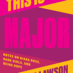 [PDF] [EPUB] This Is Major: Notes on Diana Ross, Dark Girls, and Being Dope Download