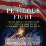 [PDF] [EPUB] Through the Perilous Fight: Six Weeks That Saved the Nation Download