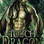 [PDF] [EPUB] To Touch A Dragon (Venys Needs Men) Download