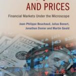 [PDF] [EPUB] Trades, Quotes and Prices: Financial Markets Under the Microscope Download