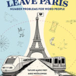 [PDF] [EPUB] Two Trains Leave Paris: Number Problems for Word People Download