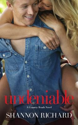 [PDF] [EPUB] Undeniable (Country Roads, #2) Download by Shannon Richard