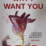 [PDF] [EPUB] WHY I WANT YOU DEAD: The NEW Psychological Thriller (DI Mitchell and Dr Smith Novel) Download