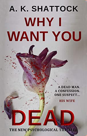 [PDF] [EPUB] WHY I WANT YOU DEAD: The NEW Psychological Thriller (DI Mitchell and Dr Smith Novel) Download by A. K. SHATTOCK