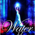 [PDF] [EPUB] Water House (The Elementalists Book 1) Download