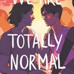 [PDF] [EPUB] We Are Totally Normal Download