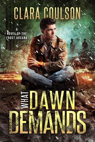 [PDF] [EPUB] What Dawn Demands (The Frost Arcana #4) Download by Clara Coulson
