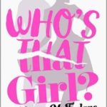 [PDF] [EPUB] Who's That Girl?: A Laugh-out-Loud Sparky Romcom! Download