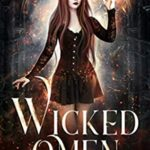 [PDF] [EPUB] Wicked Omen (The Royals: Warlock Court Book 1) Download