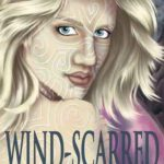 [PDF] [EPUB] Wind-Scarred (The Will of the Elements, #1) Download