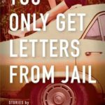 [PDF] [EPUB] You Only Get Letters from Jail Download
