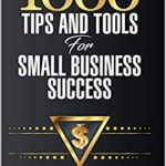 [PDF] [EPUB] 1000 Tips and Tools for Small Business Success Download