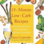 [PDF] [EPUB] 15 Minute Low-Carb Recipes: Instant Recipes for Dinners, Desserts, and More! Download