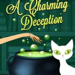 [PDF] [EPUB] A Charming Deception (Magical Cures Mystery #13) Download