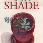 [PDF] [EPUB] A Lantern in the Shade: An Arab-American Historical Fiction Novel of Love, Family and Self-Discovery Download