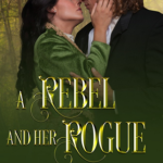 [PDF] [EPUB] A Rebel and Her Rogue Download