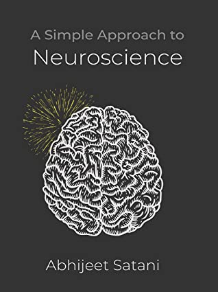[PDF] [EPUB] A Simple Approach to Neuroscience Download by Abhijeet Satani