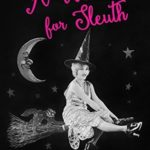 [PDF] [EPUB] A Witch for Sleuth (Mystery with the Witches of Springsville #1) Download