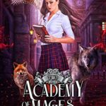 [PDF] [EPUB] Academy of Mages and Shifters II Download