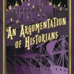 [PDF] [EPUB] An Argumentation of Historians (The Chronicles of St Mary's #9) Download