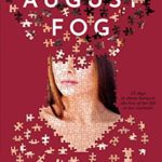 [PDF] [EPUB] August Fog (August Fog Trilogy Book 1) Download