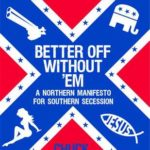 [PDF] [EPUB] Better Off Without 'Em: A Northern Manifesto for Southern Secession Download