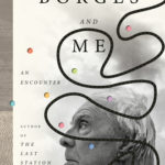 [PDF] [EPUB] Borges and Me: An Encounter Download