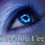 [PDF] [EPUB] Breathing Fire (Heretic Daughters #1) Download