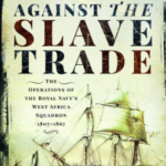 [PDF] [EPUB] Britain's War Against the Slave Trade The Operations of the Royal Navy's West Africa Squadron 1807–1867 Download