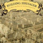[PDF] [EPUB] Building Jerusalem: The Rise and Fall of the Victorian City Download