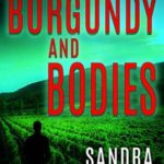 [PDF] [EPUB] Burgundy and Bodies (Wine Valley Mystery Book 1) Download