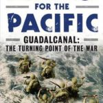 [PDF] [EPUB] Challenge for the Pacific: Guadalcanal: The Turning Point of the War Download