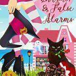 [PDF] [EPUB] Chocolates, Charms, and False Alarms (The Witches of Pinecroft Cove Book 4) Download