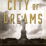 [PDF] [EPUB] City of Dreams: The 400-Year Epic History of Immigrant New York Download