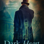 [PDF] [EPUB] Dark Heart: A thrilling historical tale of a Victorian family imperiled in the very heart of London Download
