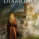 [PDF] [EPUB] Daughter of the Diamond: Book IV of the Elementals Series Download