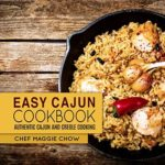 [PDF] [EPUB] Easy Cajun Cookbook: Authentic Cajun and Creole Cooking Download