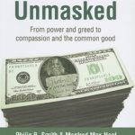 [PDF] [EPUB] Economics Unmasked: From Power and Greed to Compassion and the Common Good Download
