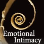 [PDF] [EPUB] Emotional Intimacy: A Comprehensive Guide for Connecting with the Power of Your Emotions Download